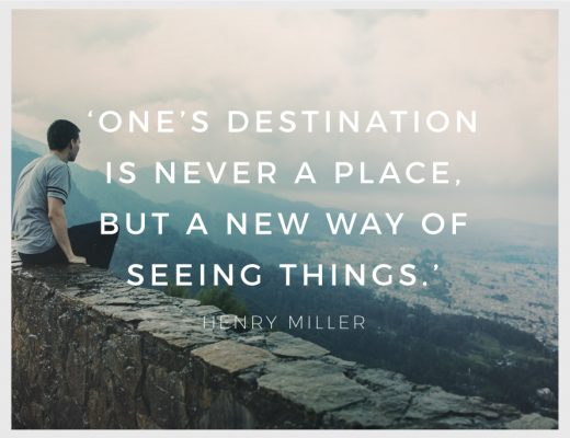Ones destination is never a place but a new way of seeing things