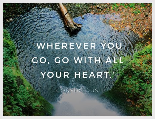 BiniBlog Travel Inspiration Quotes Wherever you go, go with all your heart Confucious