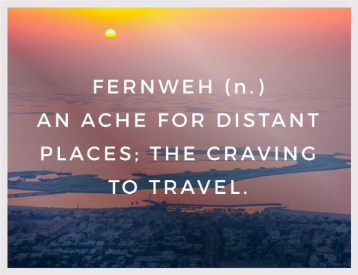 Fernweh An Ache for Distant Places; the Craving to Travel BiniBlog Travel Inspiration Quotes LocalBini Wonderlust