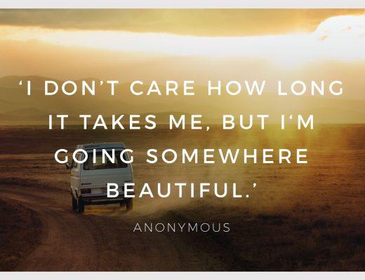 Somewhere Beautiful Travel Journey Inspiration Inspirational Quote BiniBlog LocalBini Travel