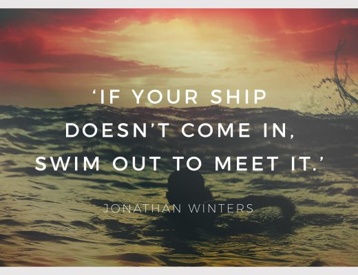 BiniBlog LocalBini Inspiration Inspirational Quote Weekly Travel Lifestyle Monday If your ship doesn't come in, swim out to meet it by Jonathan Waters