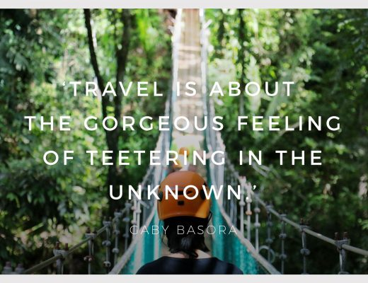 BiniBlog LocalBini Inspiration Inspirational Quote Weekly Travel Lifestyle Monday Travel is that gorgeous feeling of teetering in the unknown by Gaby Basora