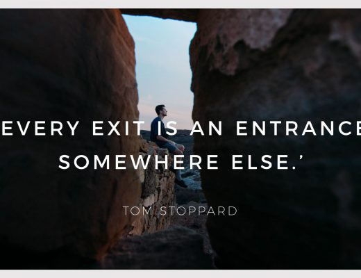 BiniBlog LocalBini Inspiration Inspirational Quote Weekly Travel Lifestyle Monday Exit Entrance Somehwere Tom Stoppard